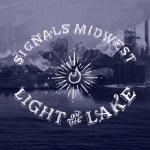 Signals Midwest - Light on the Lake - LP (2013)