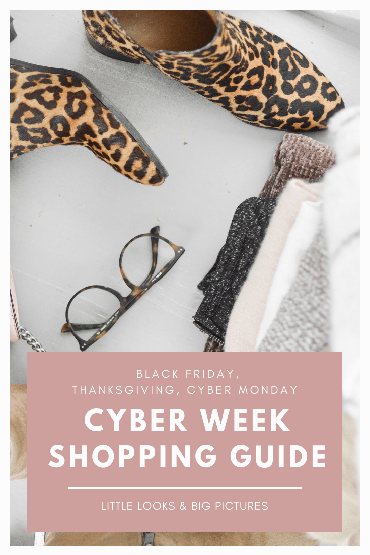 Best Black Friday Sales | Best Thanksgiving Day Sales | Best Cyber Monday Sales | Little Looks & Big Pictures