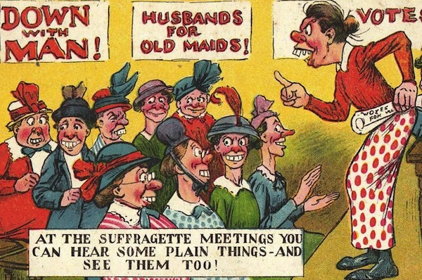 A gathering of unattractive spinsters plots against men in this British postcard. Copyright June Purvis.