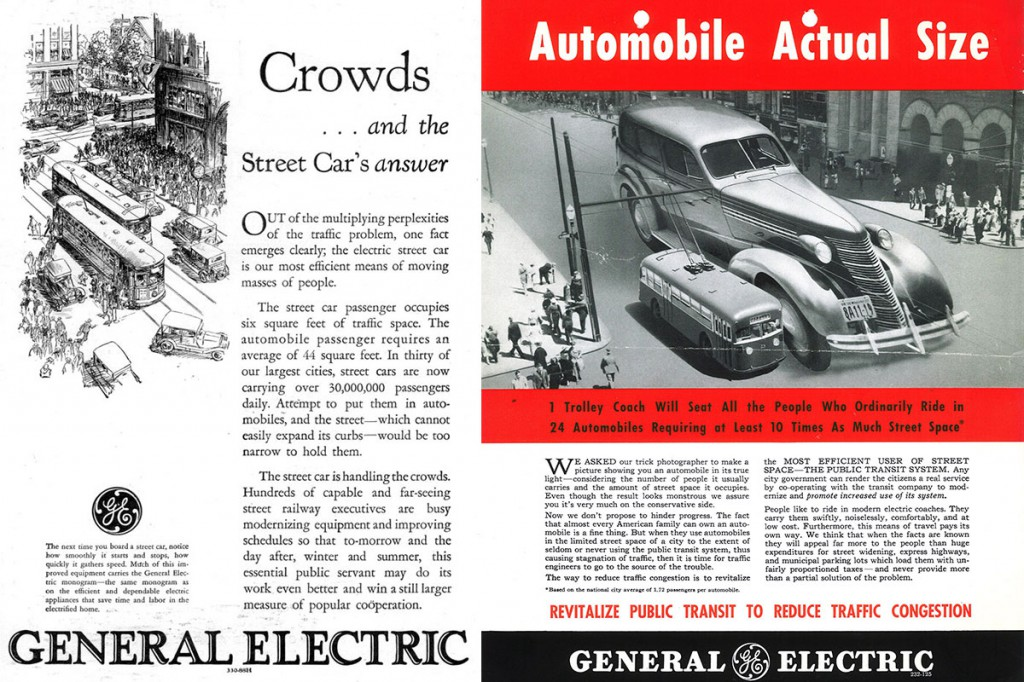 GE streetcar ads from 1928, left, and the early 1940s, right, emphasize the efficiency of mass transit over private automobiles.