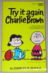 Try it Again, Charlie Brown