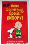You're Something Special, Snoopy