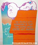 Snoopy on doghouse 'The trouble with mornings is they come when you're not awake' Poster