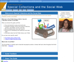 The Pollak Library guide to Special Collections and the Social Web