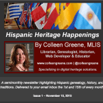My Hispanic Genealogy & History Newsletter Launches November 15th…Sign Up Now!