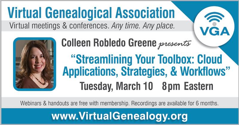 The Virtual Genealogical Association is hosting my cloud strategies for genealogy webinar on Tuesday, March 10, 2020 at 8:00 p.m. Eastern.