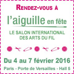 Notice for Aiguille en fete - needlework trade show Porte de Versailles 2016