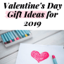 Valentine S Day Gift Ideas 2019 Our Ultimate Guide