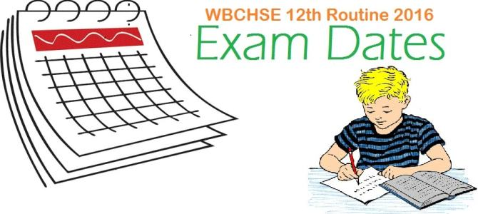 WB Higher Secondary Examination WBCHSE 10+2 Routine