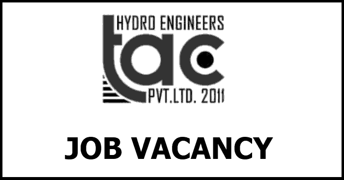 TAC Hydro Engineers Pvt. Ltd Vacay For Engineer (Resident