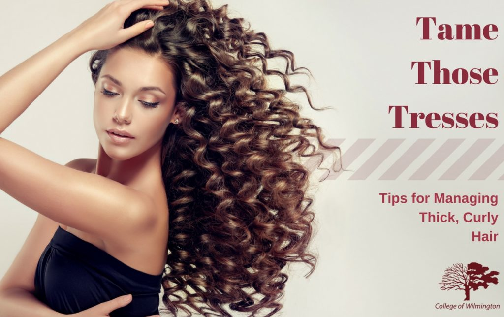Tame Those Tresses Tips For Managing Thick Curly Hair