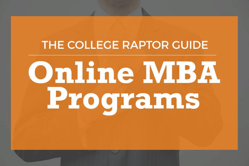 2016 Guide Online MBA Programs  College Raptors Official Guide to Online MBA Programs