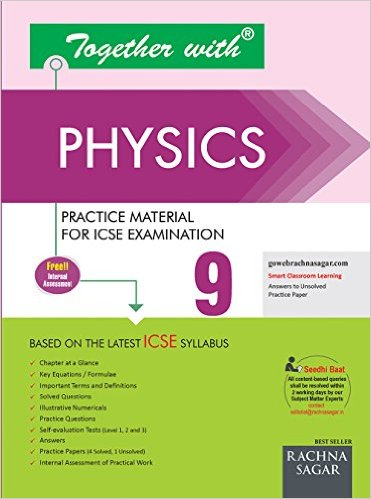 Together With Physics for Class IX ICSE