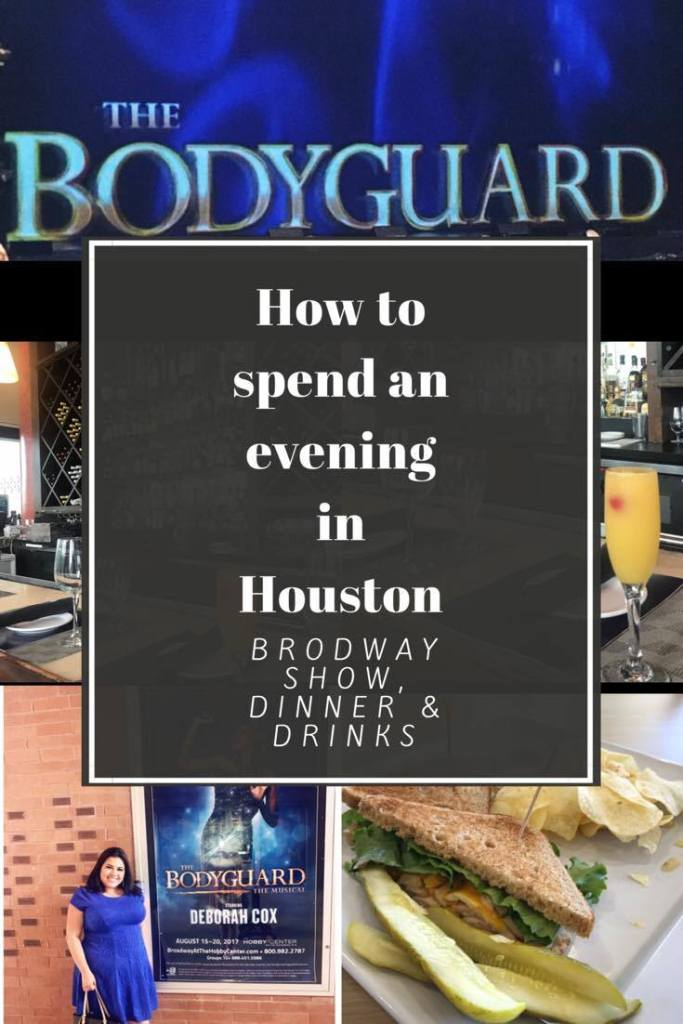 How to spend an evening in Houston - Broadway show, dinner and drinks