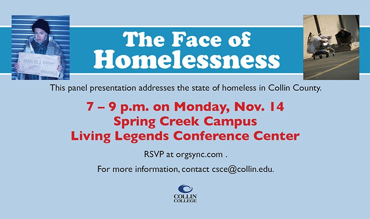 The Face of Homelessness event will be held from 7-9 p.m., Monday Nov. 14 at Spring Creek Campus.