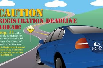 Registration deadline ahead Aug. 31