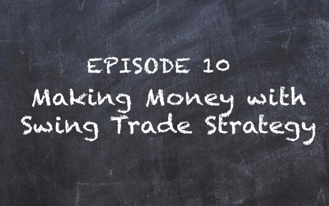 SMT TV New Series – Make Money with Swing Trade Strategy