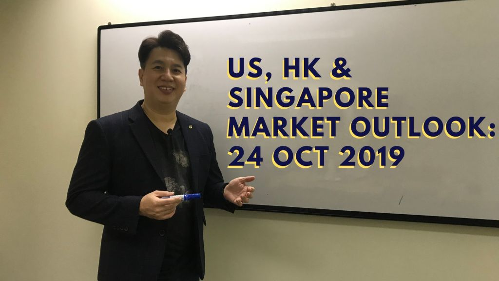 SMT TV Episode 48 – US, HK & Singapore Market Outlook: 24 Oct 2019