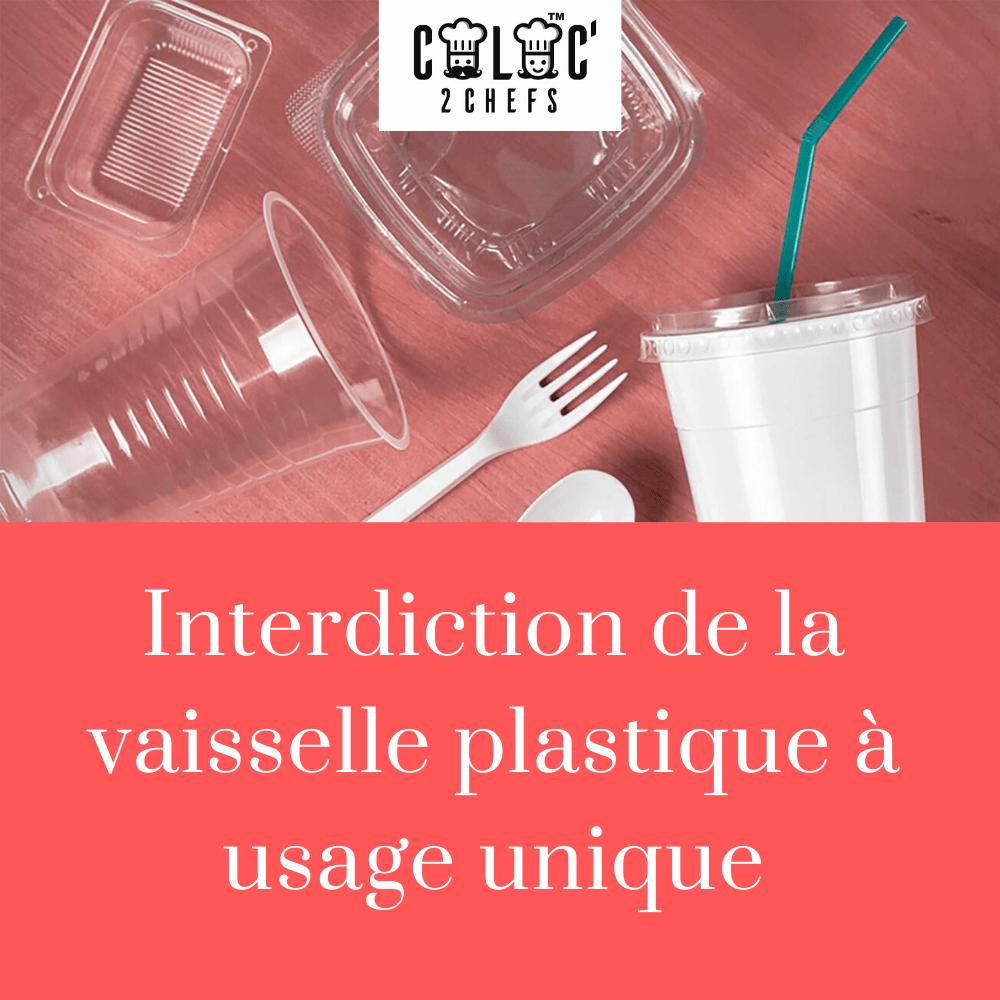 Interdiction vaisselle plastique