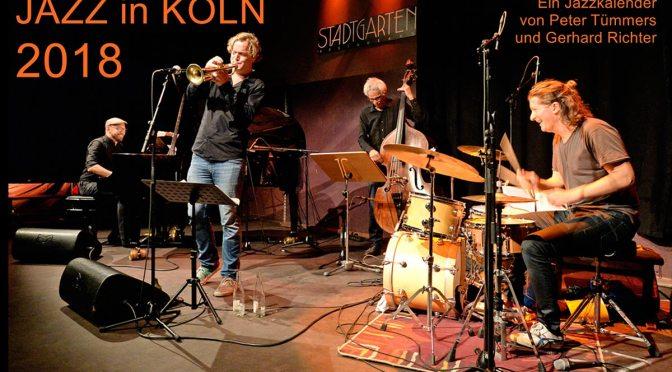 Kölner Jazz Kalender 2018 ist da