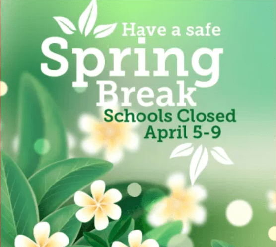 School Closed for Spring Break 4/2-4/9; Remote Learning Day 4/12