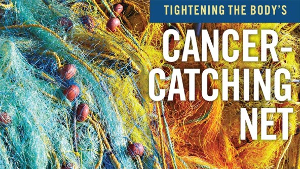 Cancer-Catching Net