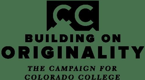 Building on Originality • Colorado College