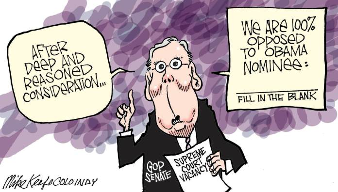 Mike Keefe's political cartoon looks at President Barack Obama's Supreme Court pick to replace Antonin Scalia. The Senate GOP pledges to block whoever it is.