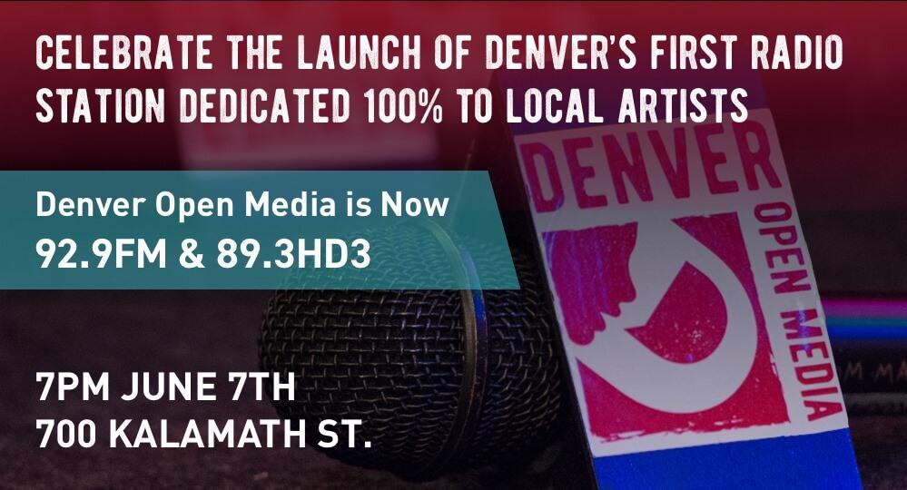 6/7/19 – Denver Open Media 92.9 FM / 89.3HD3 Launch Party