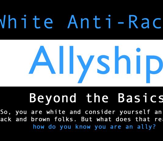 White Anti racist Allyship