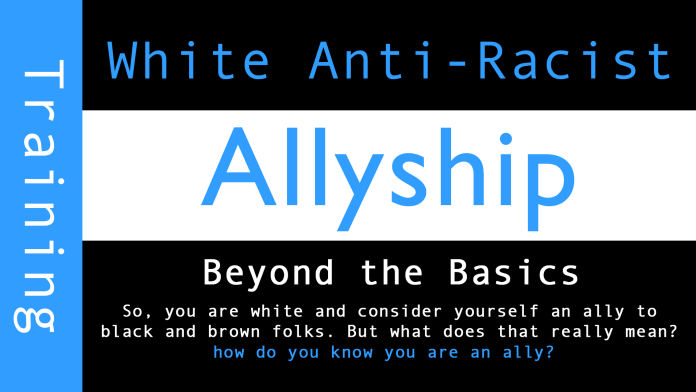 White Anti racist Allyship