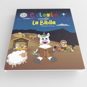 Biblia para niños - Colorin cuenta la Biblia - La historia de Jesús -