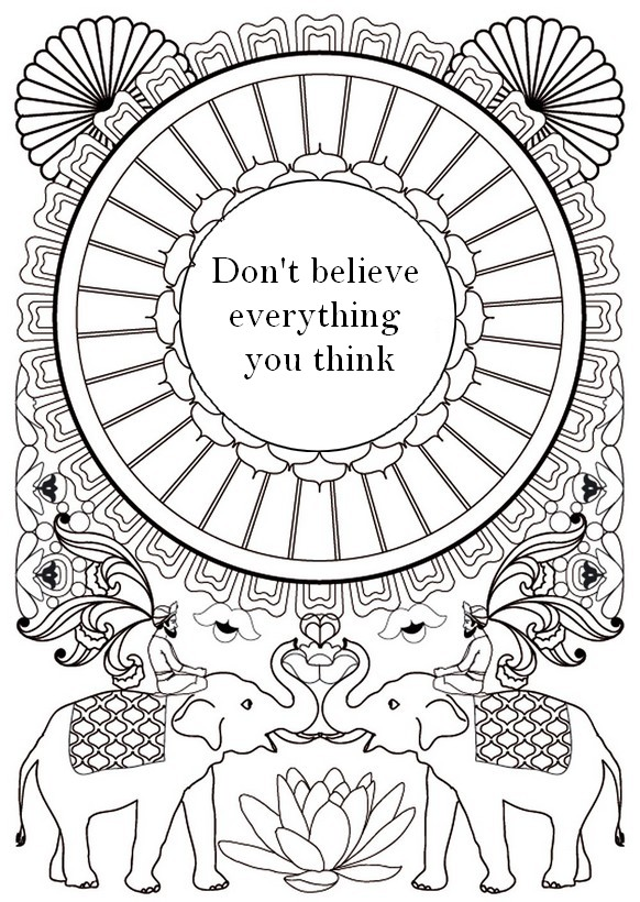 Art Therapy coloring page zen quotes : Don't believe
