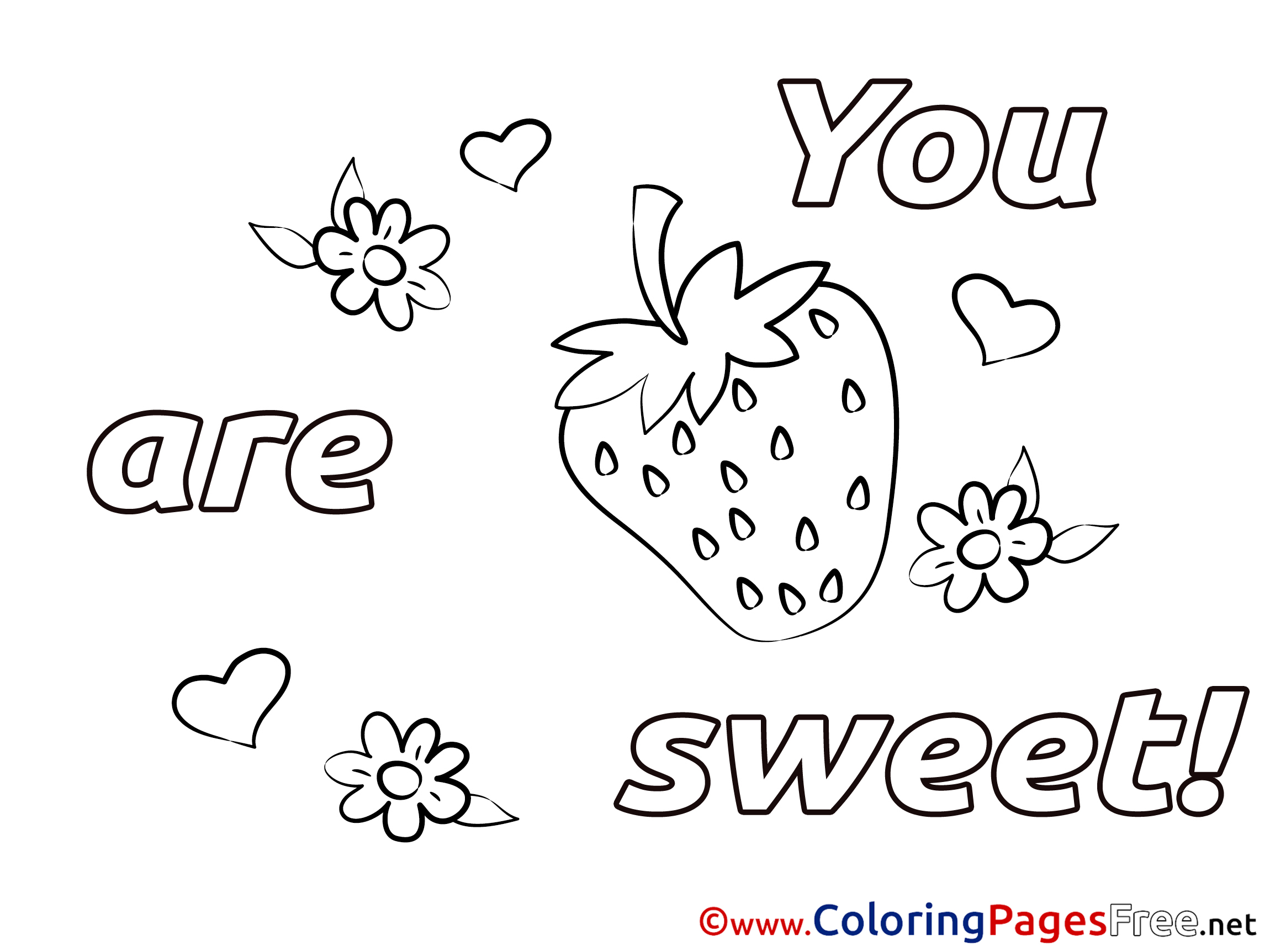 Strawberry You Are Sweet Coloring Pages Valentine's Day