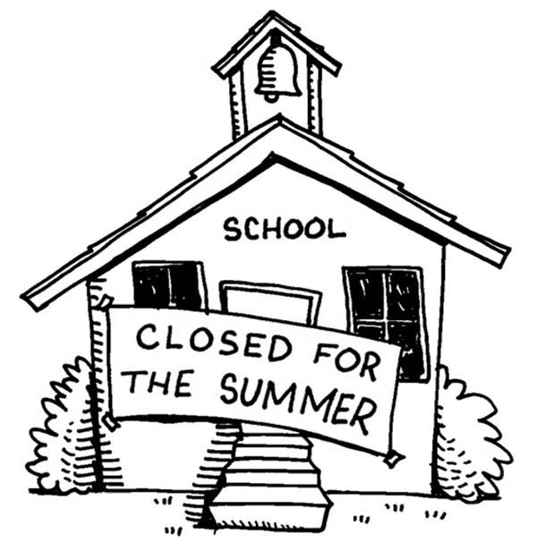 School House Is Closed For The Summer Coloring Page