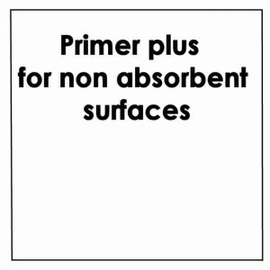 Primer Plus for Non-Absorbent Surfaces