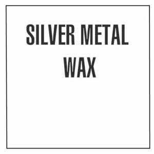 Silver Metal Wax
