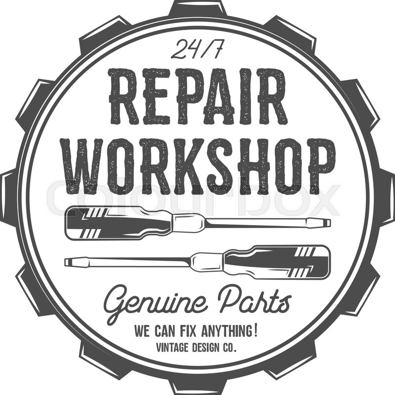 Vintage label design. Repair workshop patch in old style