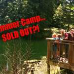 Summer Camp: Both sessions have sold out!