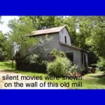 Whitesville Picture show at the old Mill