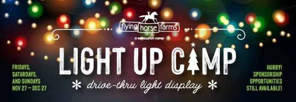 flying horse farms Light Up Camp