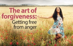 The art of forgiveness - Getting free from anger