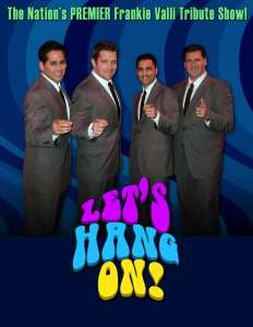book or hire Lets Hang On tribute Frankie Valli and The Four Seasons tribute band
