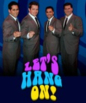 Book or Hire - Frankie Valli's Tribute Show - Let's Hang On!