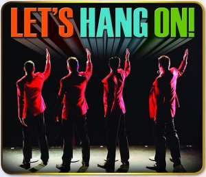 Frankie Valli and Fur Seasons Tribute Show- Let's Hang On