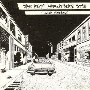 Buick Electra - The Karl Hendricks Trio