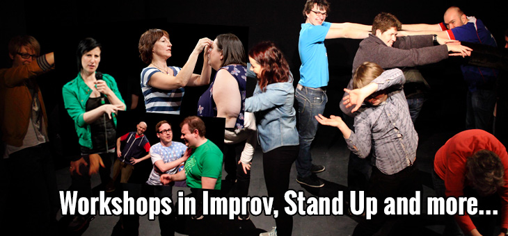 Workshops in improv, stand up and more