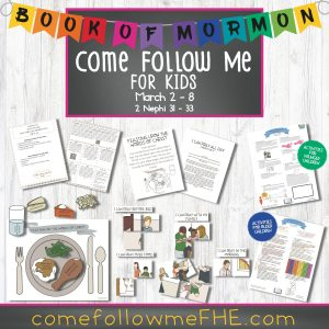 Come Follow Me ideas for families in the LDS Church by Come Follow Me FHE