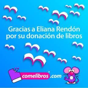 Gracias a Eliana Rendón.
