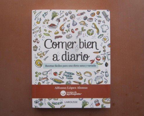 Comer bien a diario  Libro de recetas sencillas